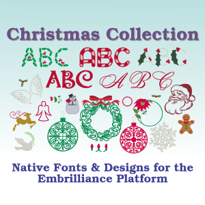 Christmas Embroidery Design and Object Based Font Collection for Embrilliance Embroidery Software.