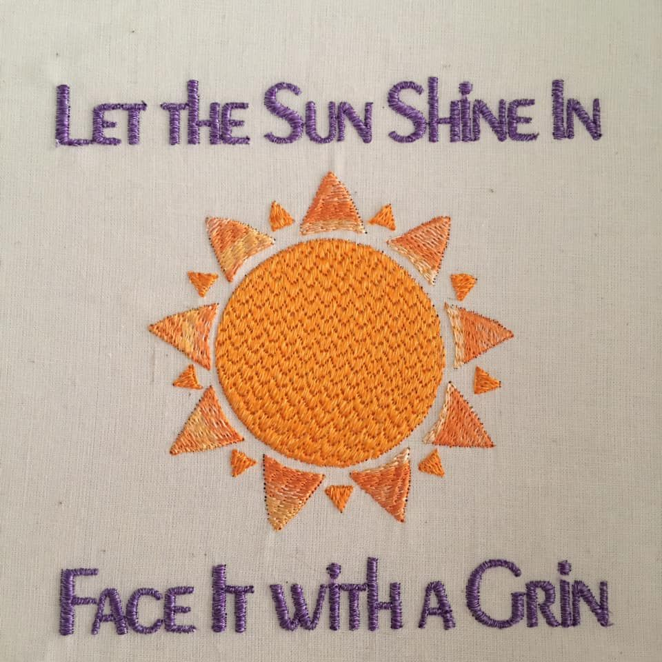 Stay Strong & Stitch On – Let the Sun Shine In