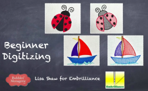 Free Basic Embrilliance StitchArtist Digitizing Class with Lisa Shaw